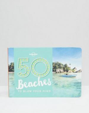 Books Книга 50 Beaches To Blow Your Mind. Цвет: мульти
