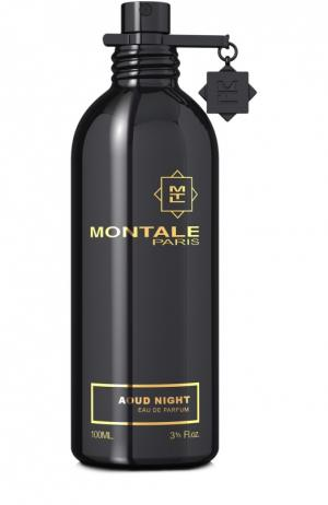 Парфюмерная вода Aoud Night Montale. Цвет: бесцветный