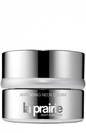 Анти-возрастной крем для шеи Anti-Aging Neck Cream La Prairie. Цвет: бесцветный