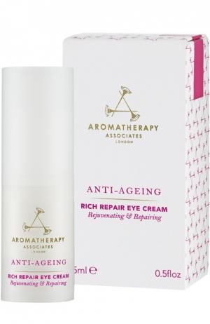 Регенерирующий обогащенный крем для кожи вокруг глаз Anti Ageing Rich Repair Eye Cream Aromatherapy Associates. Цвет: бесцветный