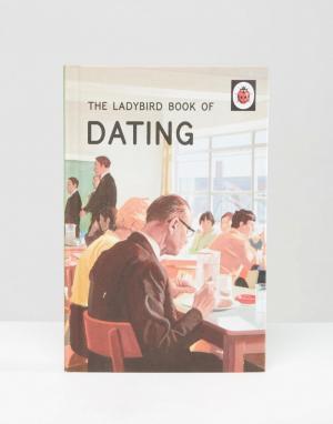 Books Книга Ladybird Book of Dating. Цвет: мульти