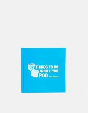 Книга 52 Things To Do While You Poo-Мульти Books